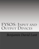 FYSOS: Input and Output Devices